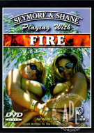 Seymore & Shane Playing with Fire Porn Movie