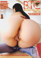 BTC - Between The Cheekz Vol. 14 Porn Movie