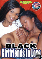 Black Girlfriends In Love #2 Porn Movie