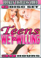 Teens Wet & Willing 6-Disc Set Porn Movie