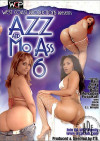Azz And Mo Ass 6 Porn Movie