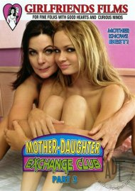 Mother-Daughter Exchange Club Part 3 Porn Movie