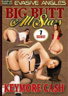 Big Butt All Stars: Keymore Cash Porn Video