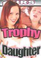 Trophy Daughter Porn Video