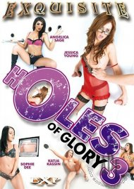 Holes Of Glory 3 Porn Movie