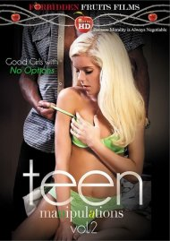 Teen Manipulations Vol. 2 DVD Image from Forbidden Fruits Films.