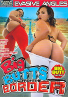 Big Butts From The Border Porn Video