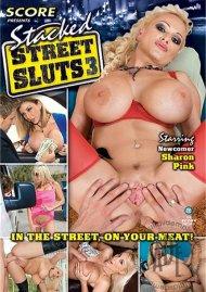 Stacked Street Sluts 3 Porn Movie