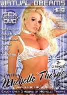 Virtual Dreams With Michelle Thorne Porn Video
