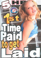 1st Time Paid To Get Laid Porn Movie