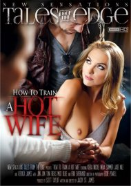 Stream How To Train A Hotwife HD Porn Video from New Sensations!