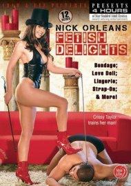 Nick Orleans Fetish Delights Porn Video