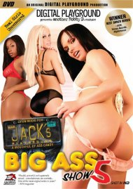 Jacks Playground: Big Ass Show 5 Porn Video