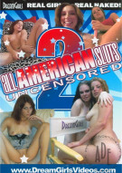 All American Sluts Uncensored 2 Porn Movie
