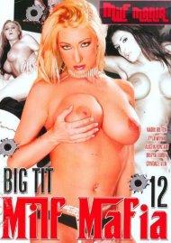 Big Tit MILF Mafia #12 Porn Video