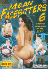 Mean Facesitters #6 Porn Movie
