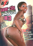 Inner City Sluts #3 Porn Movie