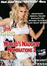 Wickeds Naughty Nominations #2 Porn Movie