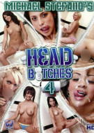 Head Bitches 4 Porn Movie