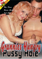 Grannies Hungry Pussy Hole Porn Movie