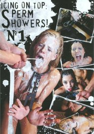 Icing On Top: Sperm Showers! #1 Porn Movie
