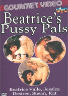 Beatrices Pussy Pals Porn Movie