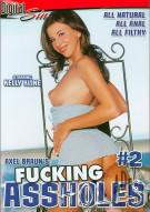 Fucking Assholes #2 Porn Movie