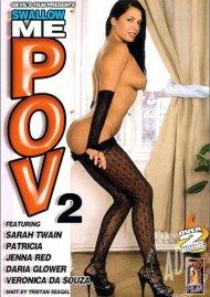 Swallow Me POV 2 Porn Video