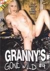 Grannys Gone Wild #4 Porn Movie