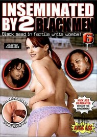 Inseminated By 2 Black Men #6 Porn Video