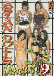 Asian Dolls Uncut Vol. 9 Porn Video