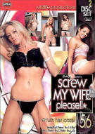 Screw My Wife, Please #56 Porn Movie