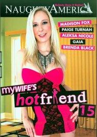 My Wifes Hot Friend Vol. 15 Porn Movie