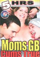 Moms GB Cums True Porn Movie