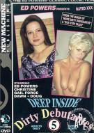 Deep Inside Dirty Debutantes #5 Porn Movie