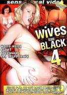 Wives Gone Black 4 Porn Movie