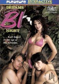 Dreams Bi Night Porn Movie