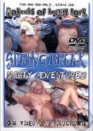 Spring Break Nasty Adventures with Porno Dan Porn Video