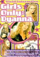 Girls Only: Dyanna Porn Video