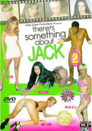 There's Something About Jack 2 Porn Video
