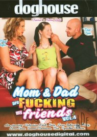 Mom & Dad Are Fucking My Friends Vol. 4 Porn Movie