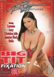 Big Tit Fixation 3 Porn Video