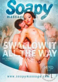 Swallow It All The Way Porn Movie