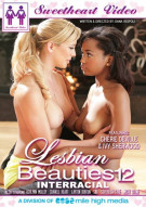 Lesbian Beauties Vol. 12: Interracial Porn Movie