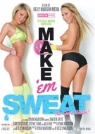 Make 'Em Sweat Porn Video