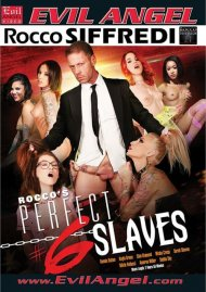 Watch Rocco's Perfect Slaves #6 Porn Video from Evil Angel!