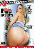 I Love Big Butts #3 Porn Video