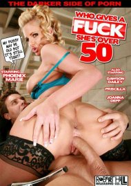 Who Gives A Fuck Shes Over 50 Porn Movie
