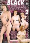 Black Balled 2 Porn Movie