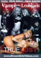 Vampire Lesbians: True Lust Porn Video